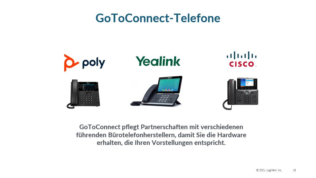 Die GoToConnect Telefone